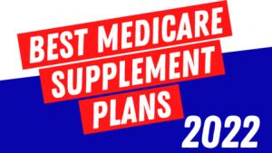 best-medicare-supplement-plan-2022
